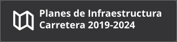 Plan de Infraestructura Carretera 2019-2024